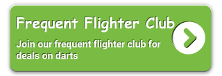 Join our frequent flighter club for deals on darts